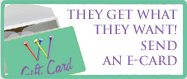 They Get What They Want! Send an E-Card